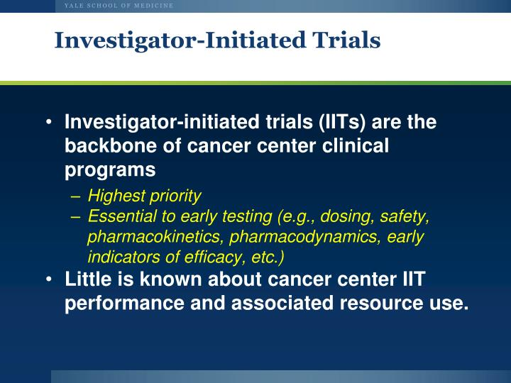 Investigator-Initiated Trials