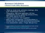 resource calculation clinical trials office resources