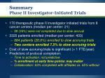 summary phase ii investigator initiated trials