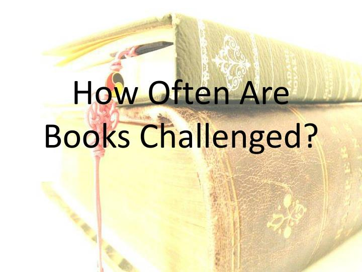 How Often Are Books Challenged?