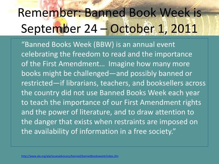 Remember: Banned Book Week is September 24 – October 1, 2011