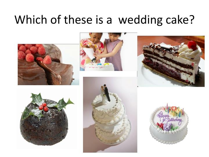Which of these is a  wedding cake?