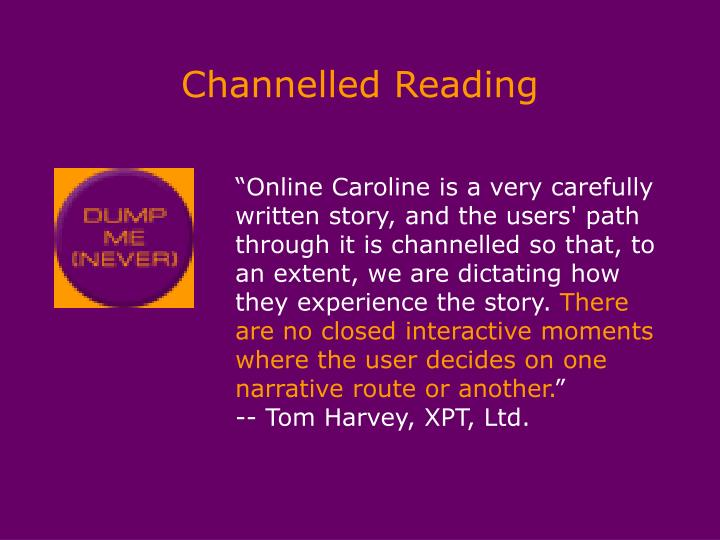 Channelled Reading