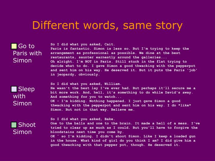 Different words, same story