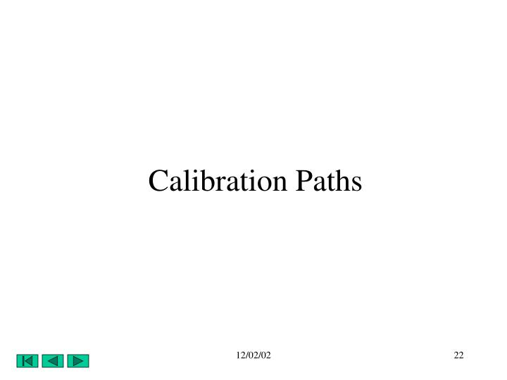 Calibration Paths