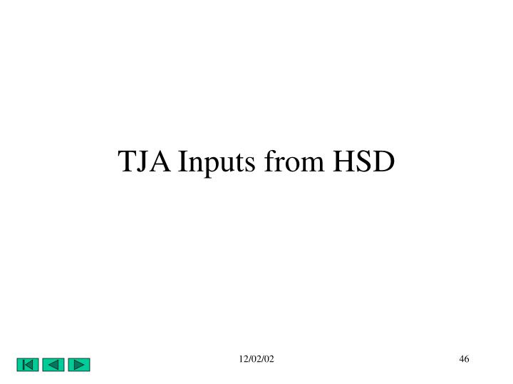 TJA Inputs from HSD