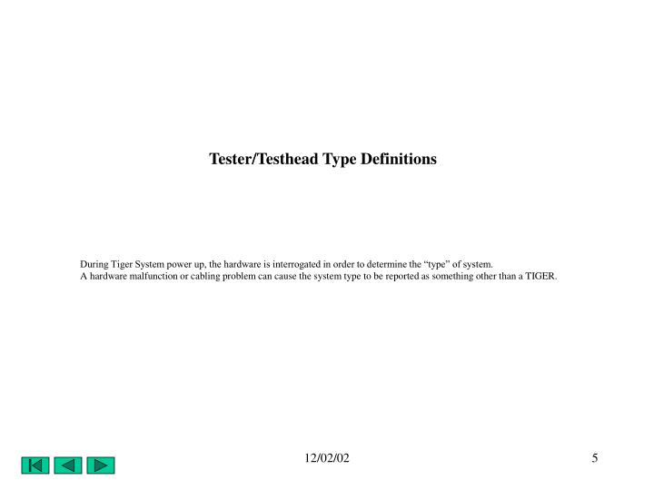 Tester/Testhead Type Definitions
