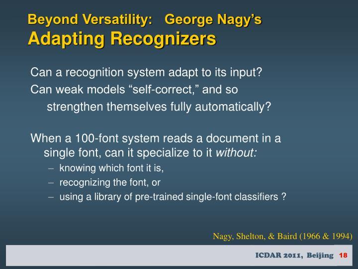 Beyond Versatility:   George Nagy's