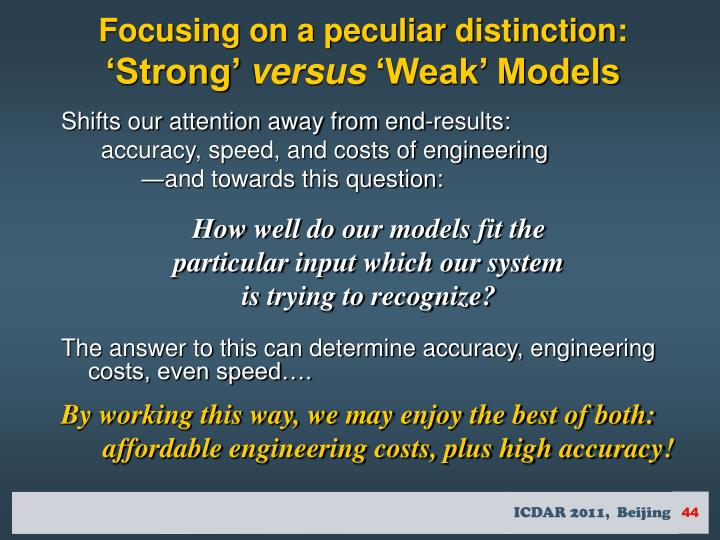 Focusing on a peculiar distinction: