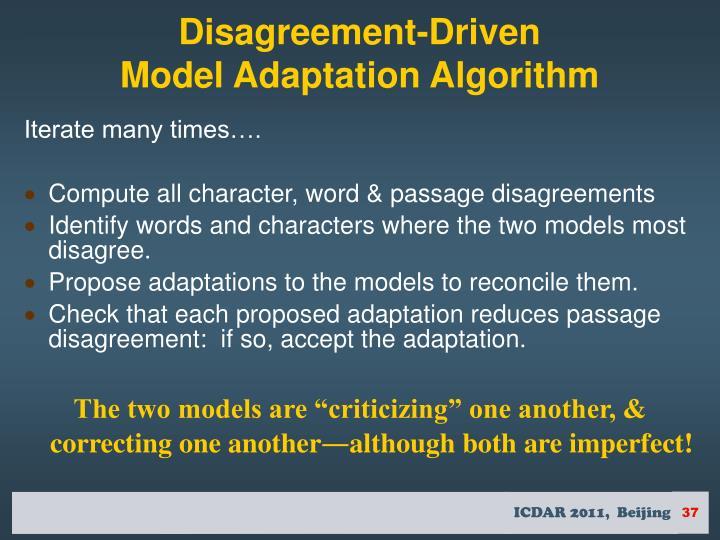 Disagreement-Driven