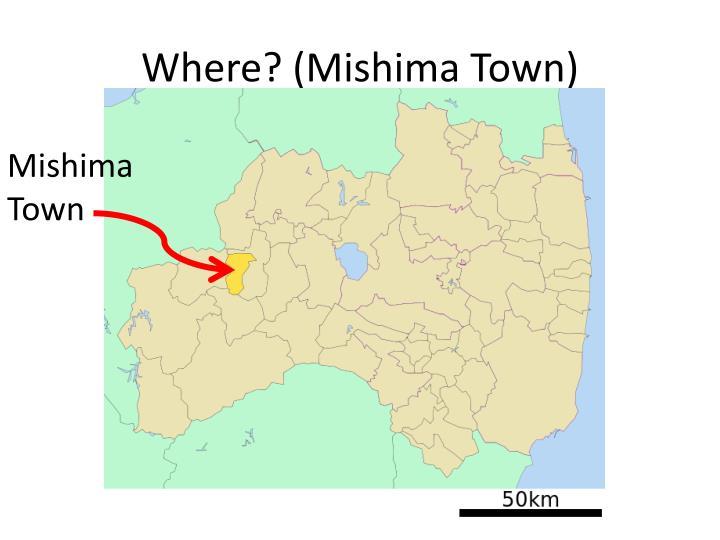 Where? (Mishima