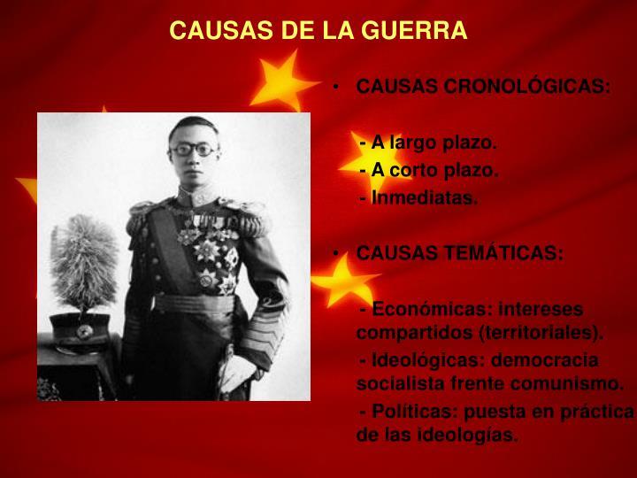 CAUSAS DE LA GUERRA