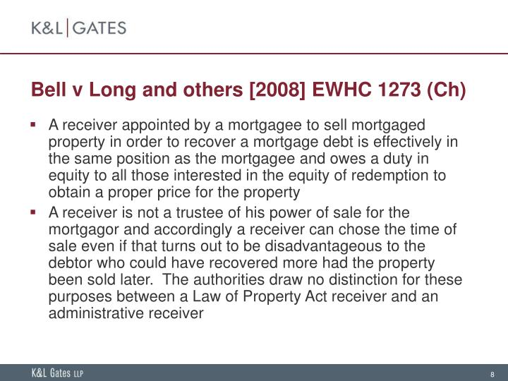 Bell v Long and others [2008] EWHC 1273 (Ch)