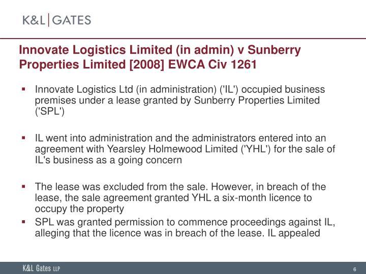 Innovate Logistics Limited (in admin) v Sunberry Properties Limited [2008] EWCA Civ 1261