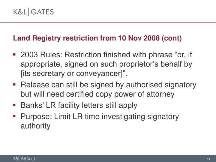 Land Registry restriction from 10 Nov 2008 (cont)