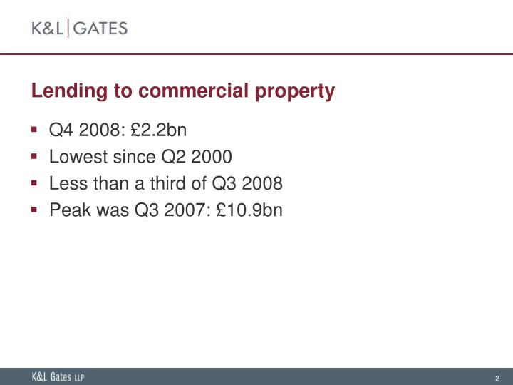 Lending to commercial property