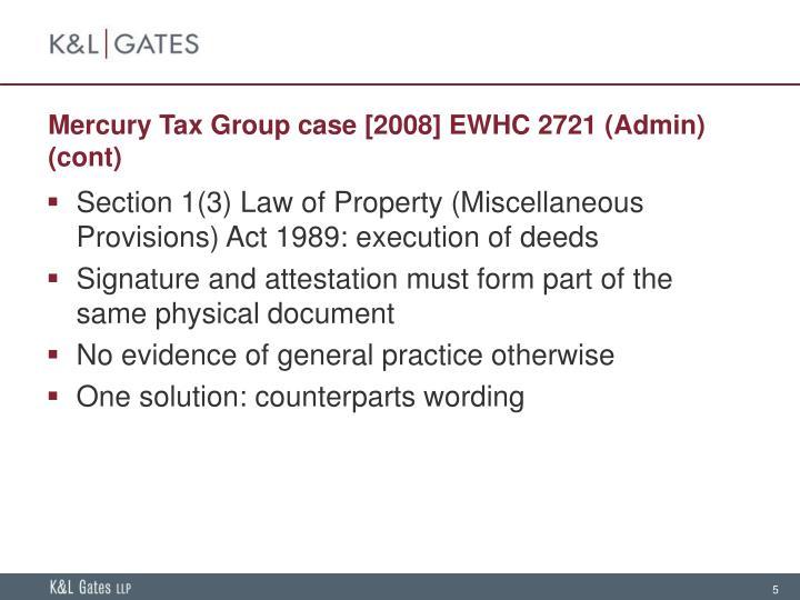 Mercury Tax Group case [2008] EWHC 2721 (Admin) (cont)