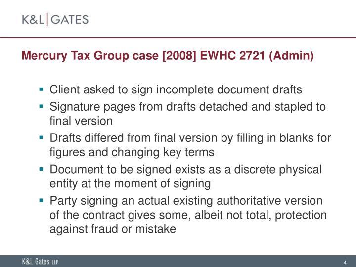 Mercury Tax Group case [2008] EWHC 2721 (Admin)