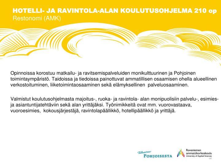 HOTELLI- JA RAVINTOLA-ALAN KOULUTUSOHJELMA 210 op