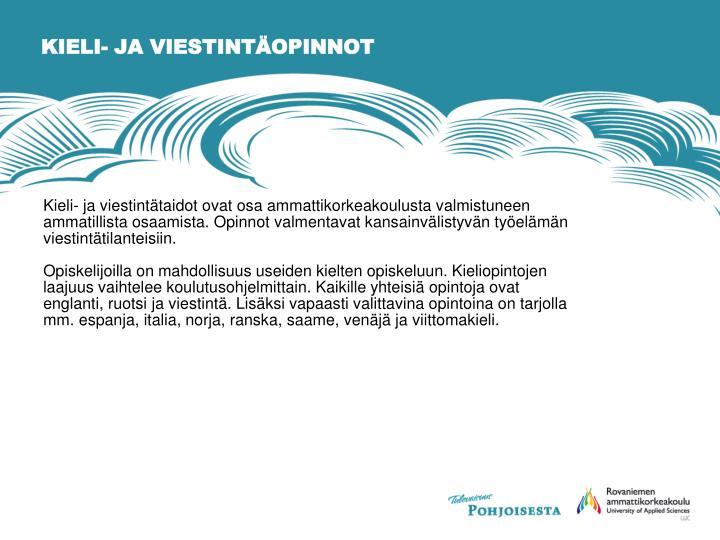 KIELI- JA VIESTINTÄOPINNOT