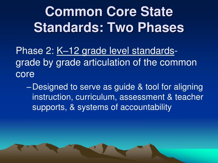 Common Core State Standards: Two Phases