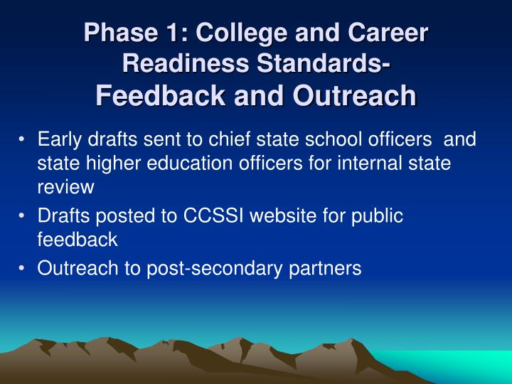 Phase 1: College and Career Readiness Standards-