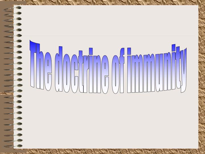 The doctrine of immunity