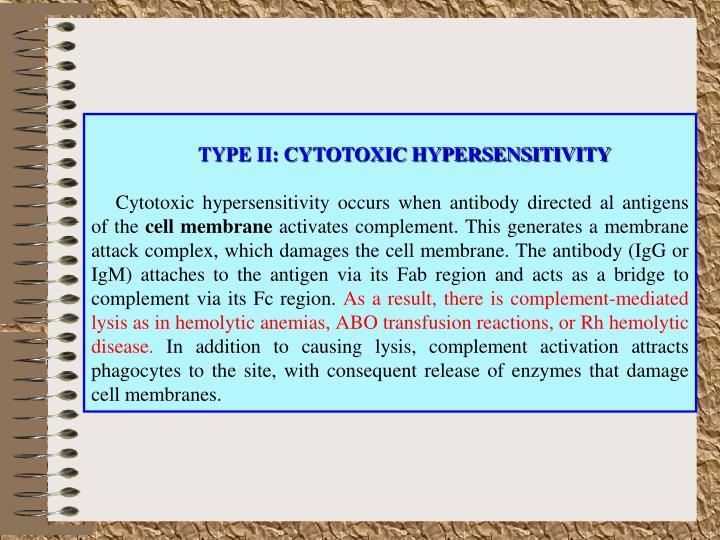 TYPE II: CYTOTOXIC HYPERSENSITIVITY