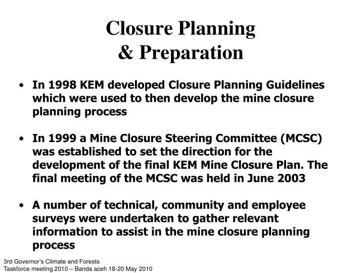 Closure Planning