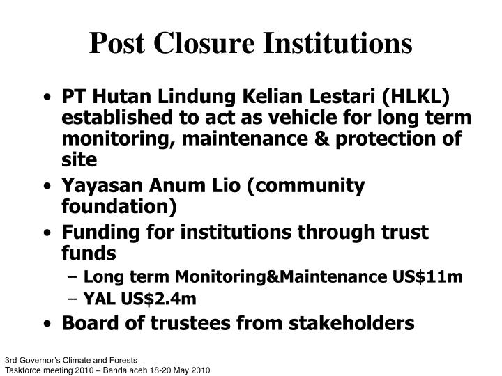 Post Closure Institutions