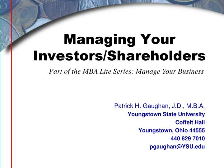 Managing your investors shareholders