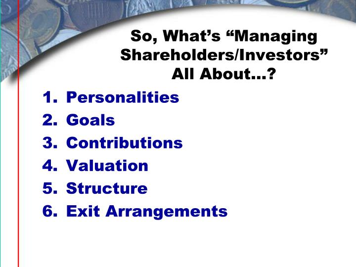 "So, What's ""Managing Shareholders/Investors"" All About…?"
