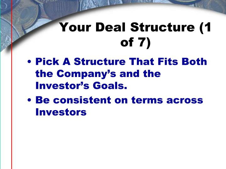 Your Deal Structure (1 of 7)