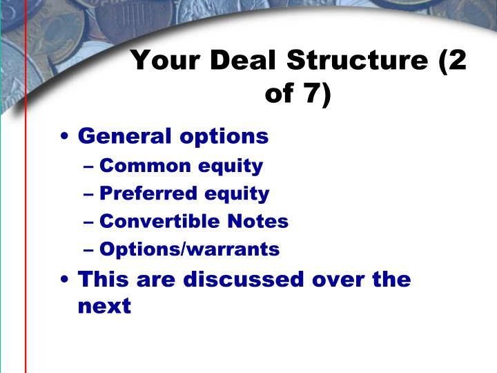 Your Deal Structure (2 of 7)