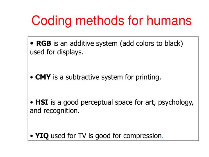 Coding methods for humans