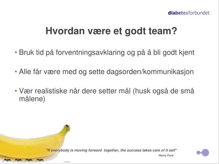 Hvordan være et godt team?