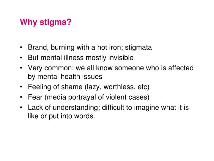 Why stigma?