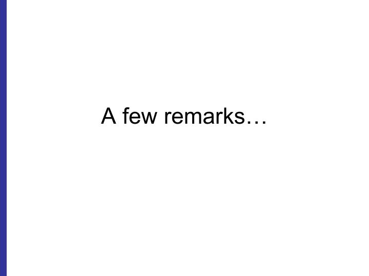 A few remarks…