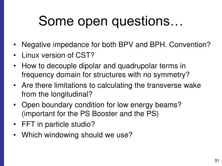 Some open questions…