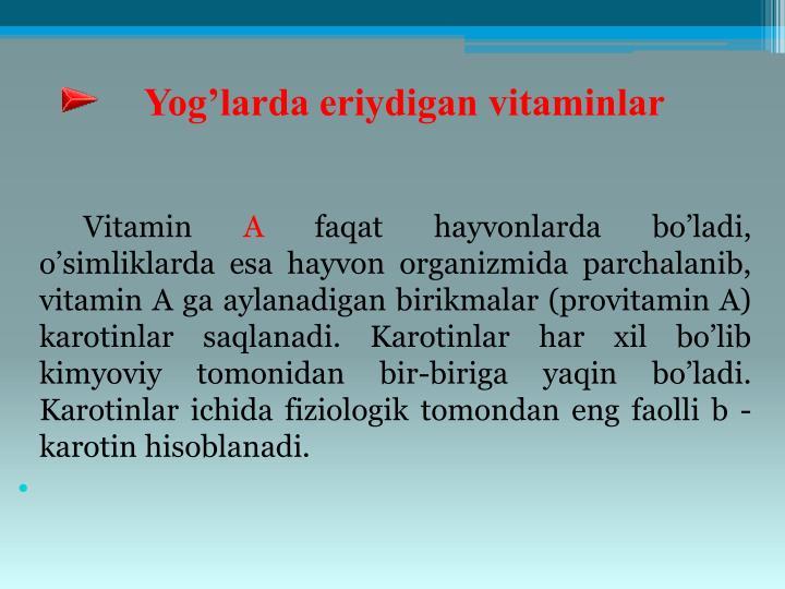 Yog'larda eriydigan vitaminlar