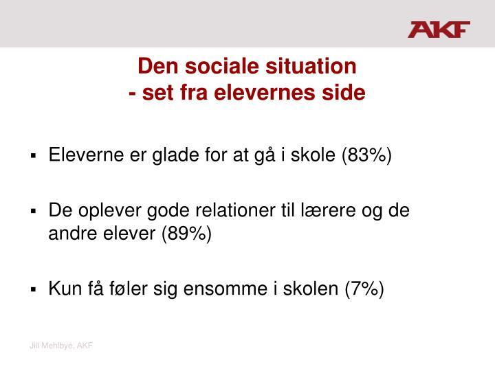 Den sociale situation