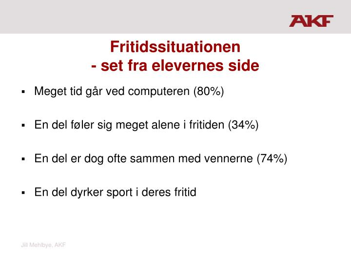 Fritidssituationen