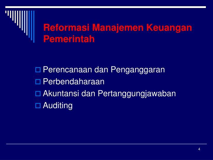Reformasi Manajemen Keuangan Pemerintah