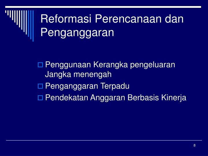 Reformasi Perencanaan dan Penganggaran