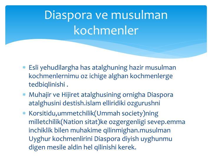 Diaspora ve musulman kochmenler