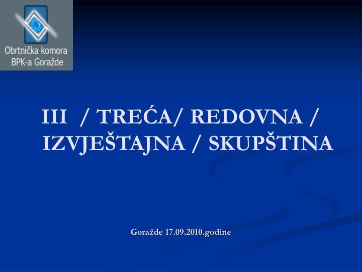 III  / TREĆA/ REDOVNA / IZVJEŠTAJNA / SKUPŠTINA