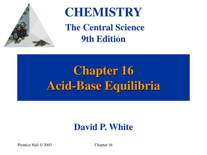 Chapter 16 acid base equilibria
