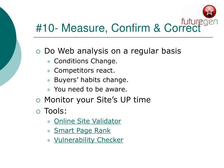#10- Measure, Confirm & Correct