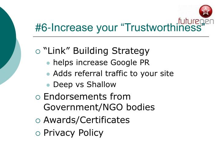 "#6-Increase your ""Trustworthiness"""