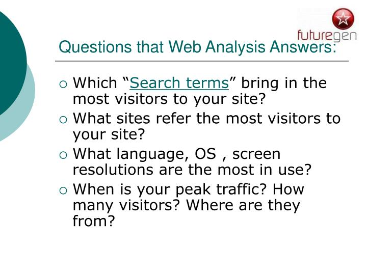 Questions that Web Analysis Answers: